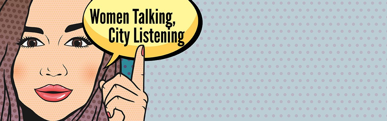 Women Talking City Listening banner